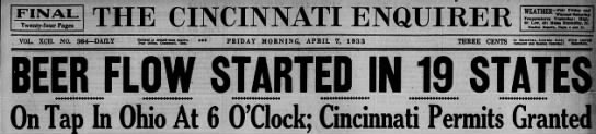 April 7th, 1933 Cincinnati Enquirer Headline.